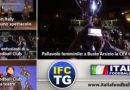 IFC TG: Italia Foodball Club a teatro, Alla UYBA di Busto Arsizio la Coppa CEV 2019