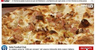TG PASTA E PIZZA: Sicilia storia pasta, fiamma e pizza, la prima pizza napoletana